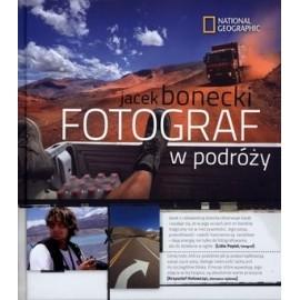 Fotograf w podróży - Jacek Bonecki